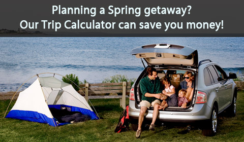 Planning a Spring Getaway? Our Trip Calculator can save you money!