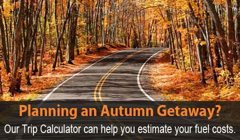 Planning an autumn getaway?  Our trip calculator can help you estimate your fuel costs