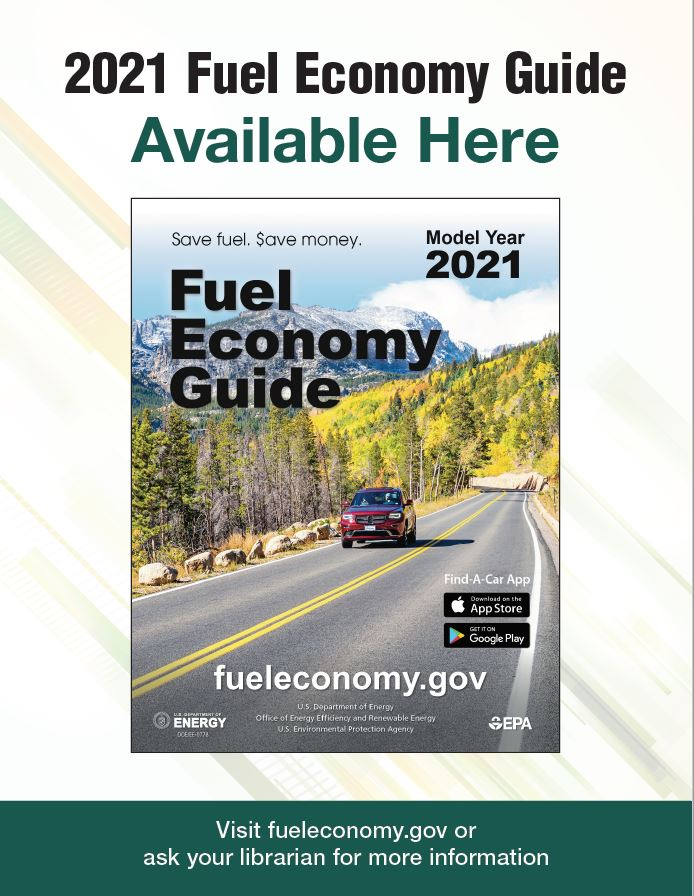 2019 Fuel Economy Guide Poster for Libraries Version 1: Photo of guide on blue background. Text reads as follows: 2019 Fuel Economy Guide Currently Available. Visit www.fueleconomy.gov or ask your librarian for more information.