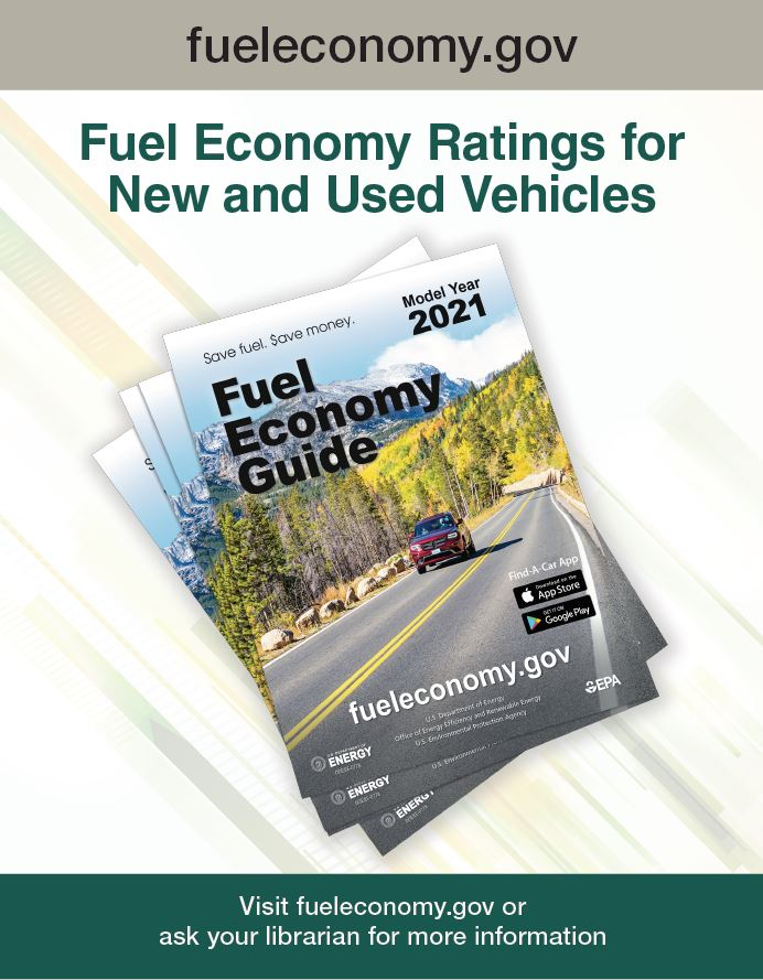 2019 Fuel Economy Guide Poster for Libraries Version 4: Photo of guide on white background. Text reads as follows: www.fueleconomy.gov. Fuel Economy Ratings for New and Used Vehicles. Visit www.fueleconomy.gov or ask your librarian for more information.